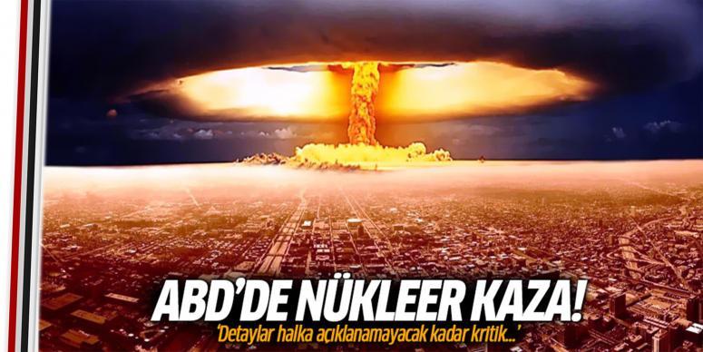 ABD'de nükleer füze kazası