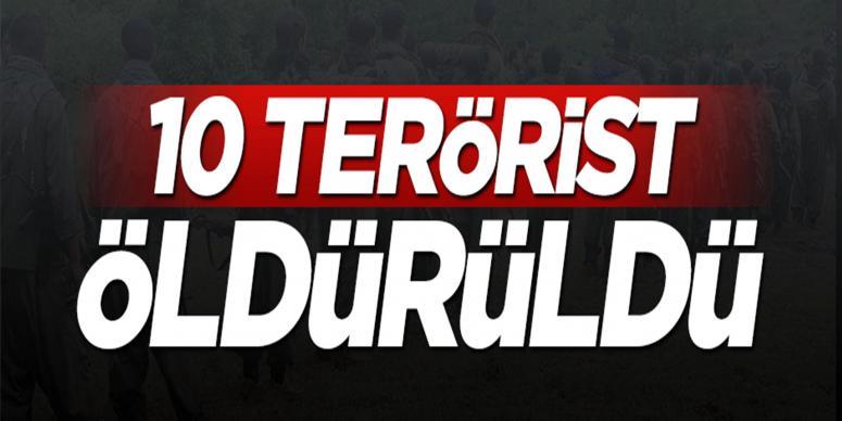 10 terörist öldürüldü