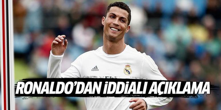 Ronaldo'dan iddialı açıklama