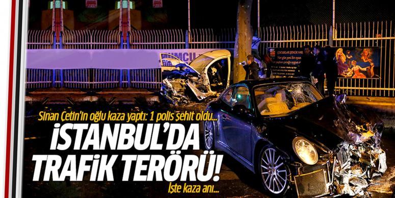 Sinan Çetin'in oğlu kaza yaptı: 1 polis şehit oldu...