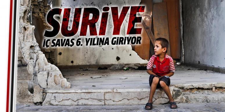 Suriye'deki iç savaş 6. yılına giriyor