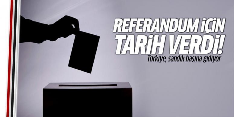 Referandum için tarih verdi