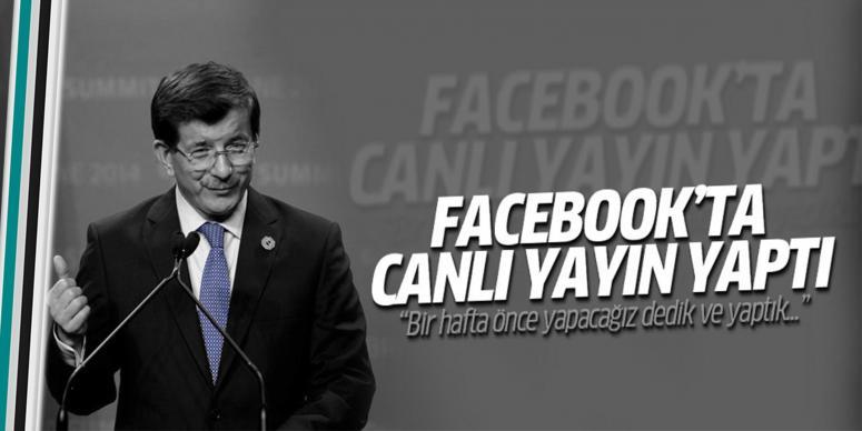 Başbakan Facebook'tan canlı yayın yaptı