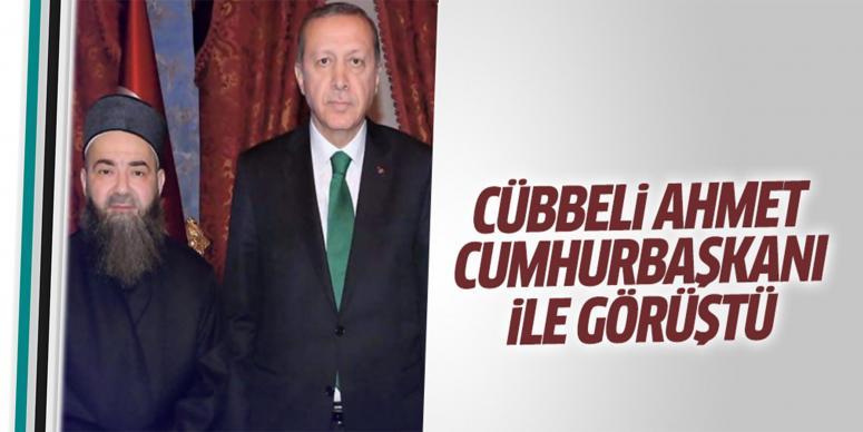 Cübbeli Ahmet, Cumhurbaşkanı Erdoğan ile görüştü