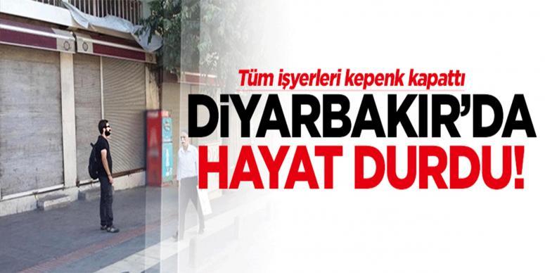 Diyarbakır'da kepenkler kapandı