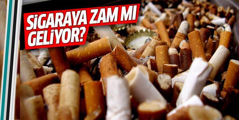 Sigaraya zam mı geliyor?