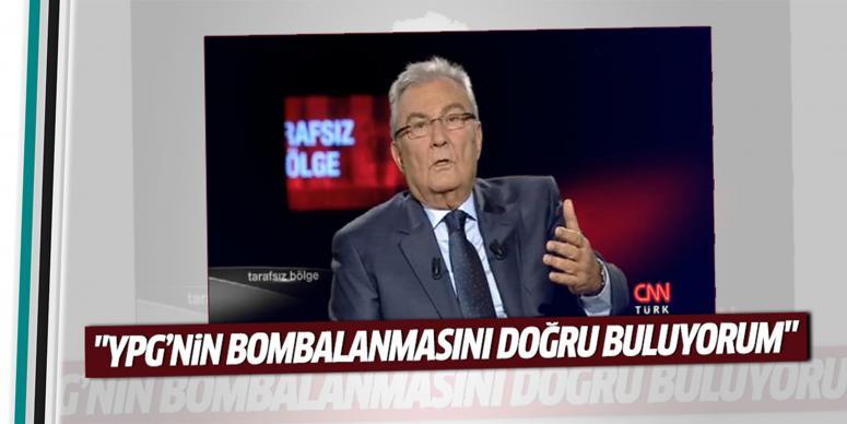 YPG'yi bombalanmasını doğru buluyorum