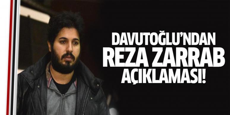 Davutoğlu'dan Zarrab açıklaması
