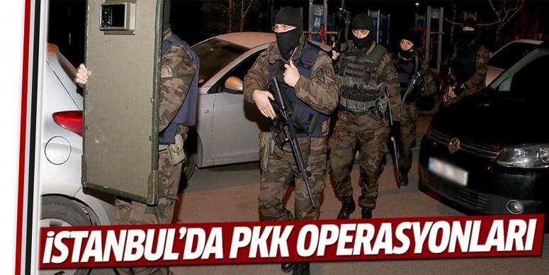 İstanbul'da PKK operasyonları!