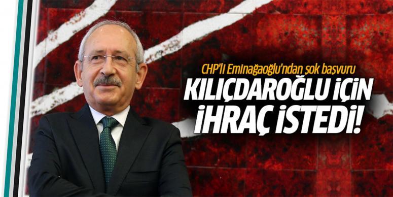 Kılıçdaroğlu partiden ihraç edilsin