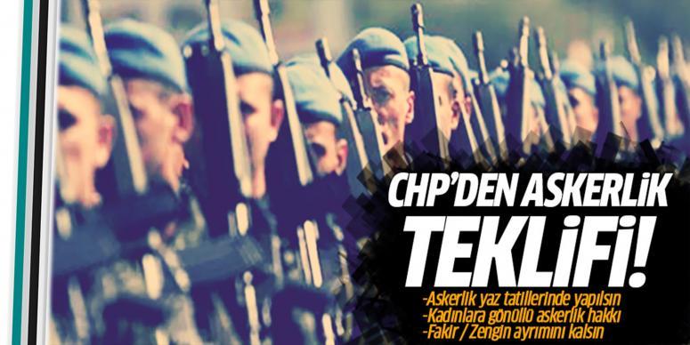 CHP'den askerlik teklifi