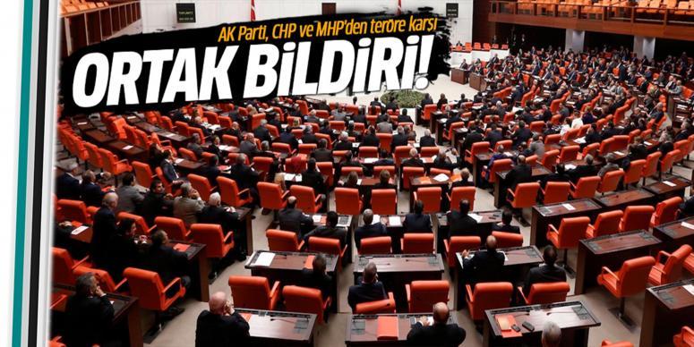 AK Parti, CHP ve MHP teröre ortak bildiri yayınladı