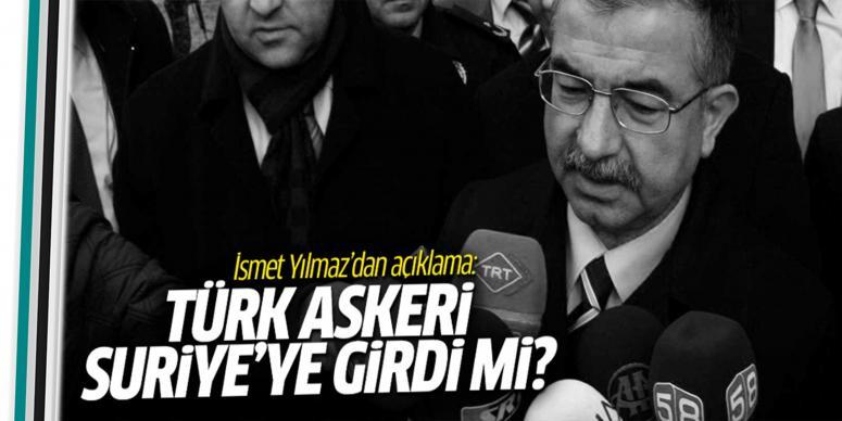 Türk askeri Suriye'ye girdi mi?