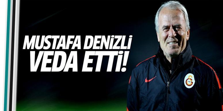 Mustafa Denizli veda etti!