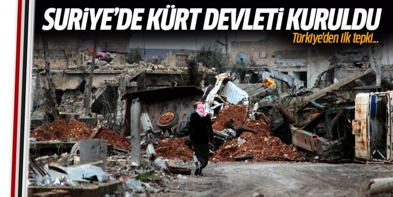 Suriye'de Kürt devleti kuruldu!