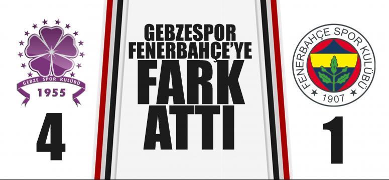 Gebzespor Fenerbahçe'ye fark attı!