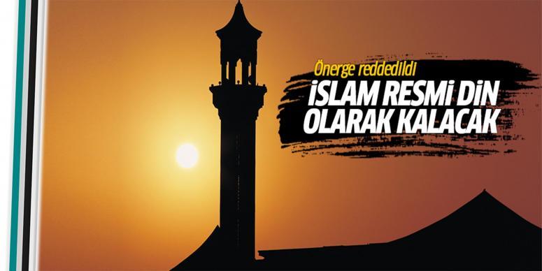 İslam resmi dil olarak kalacak
