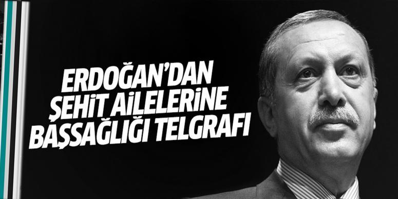 Erdoğan'dan şehit ailelerine başsağlığı