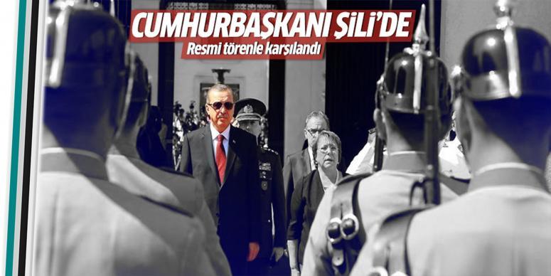Erdoğan Şili'de törenle karşılandı