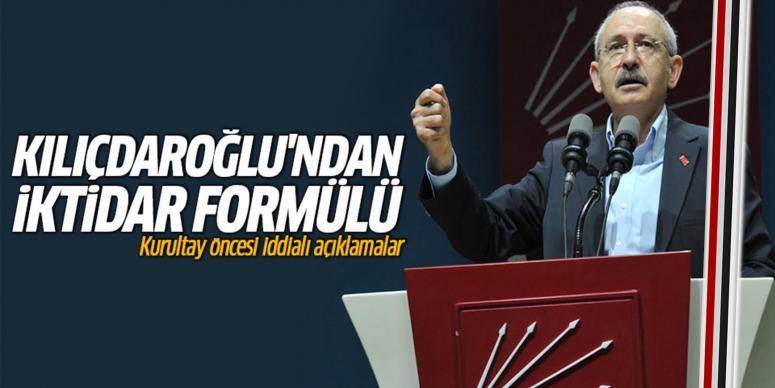 Kılıçdaroğlu'ndan iktidar formülü