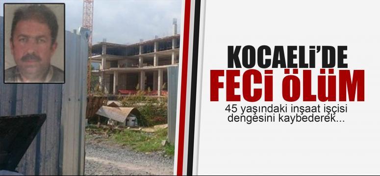 Kocaeli'de feci ölüm
