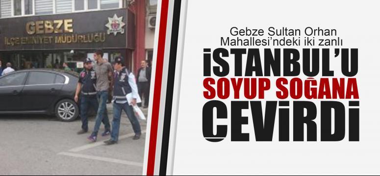İstanbul'u soyup soğana çevirdiler