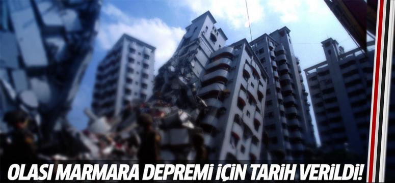 Olası Marmara depremi için tarih verildi!