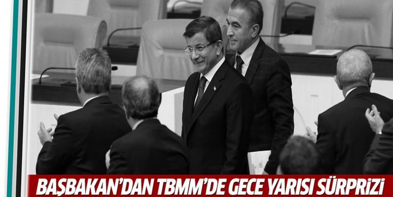 TBMM'de Davutoğlu'ndan gece yarısı sürprizi