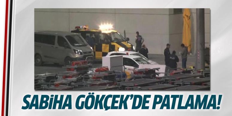 Sabiha Gökçen Havalimanı'nda patlama
