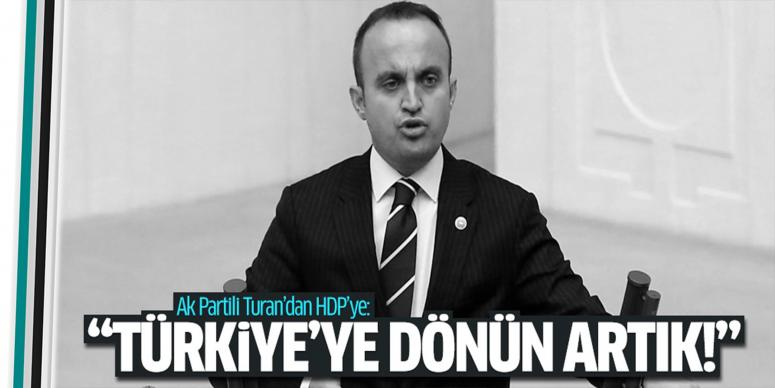 Türkiye'ye dönün artık
