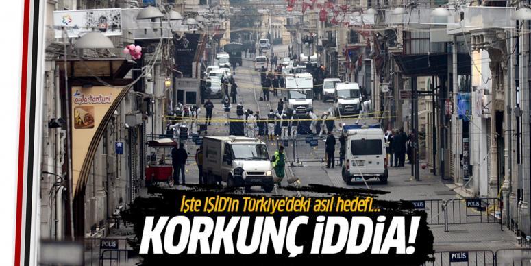 İşte IŞİD'in Türkiye'deki asıl hedefi...