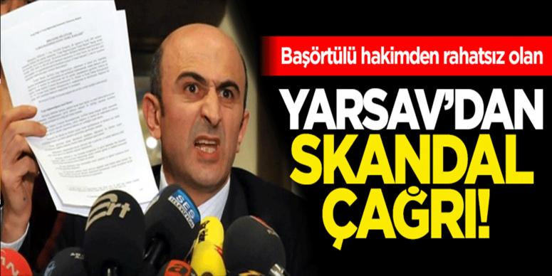 YARSAV'dan skandal çağrı