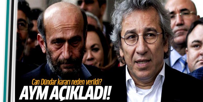 Dündar ve Gül'ün tahliyesi hakkında gerekçeli karar açıklandı