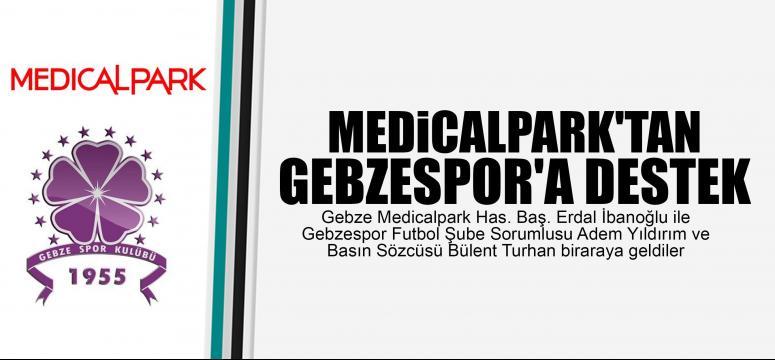 MEDİCALPARK'TAN GEBZESPOR'A DESTEK