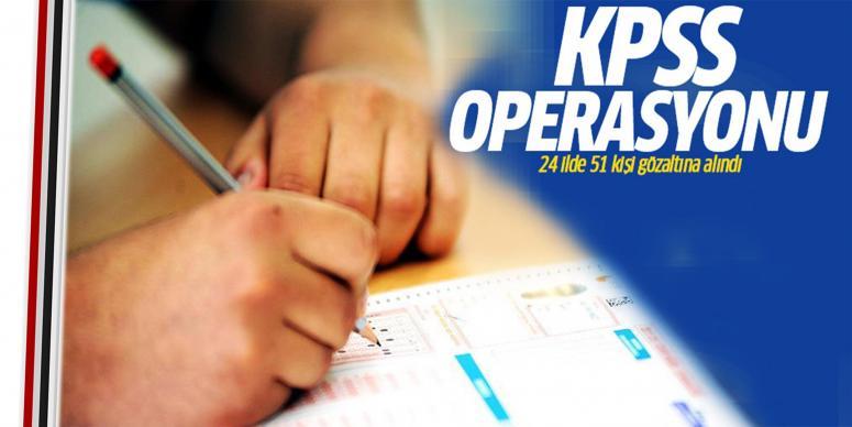 KPSS soruşturmasında 51 gözaltı kararı
