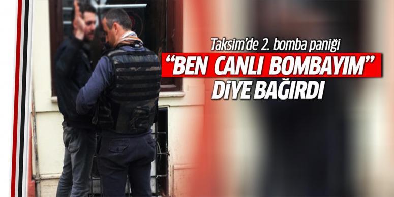 Taksim'de 2. bomba paniği