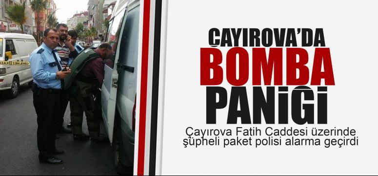 Çayırova'da bomba paniği!