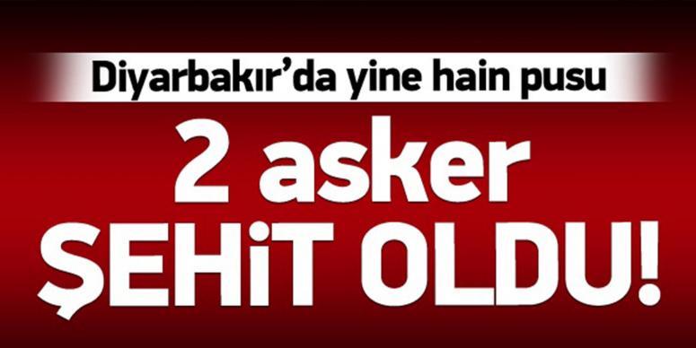Diyarbakır'dan acı haber: 2 şehit!