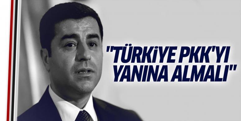 Türkiye PKK'yı yanına almalı