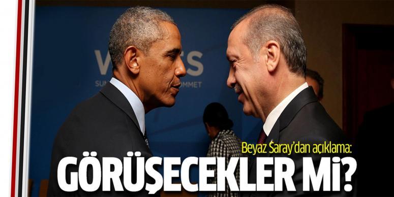 Beyaz Saray'dan Erdoğan-Obama görüşmesi açıklaması
