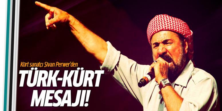 Türk-Kürt mesajı