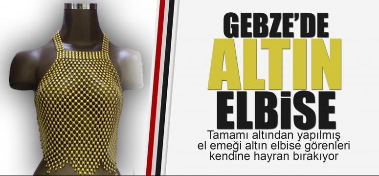 Gebze'de altın elbise