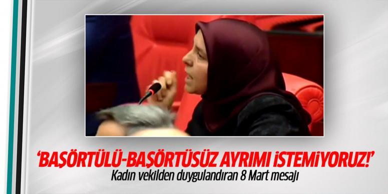 AK Partili kadın vekilden duygulandıran 8 Mart mesajı!