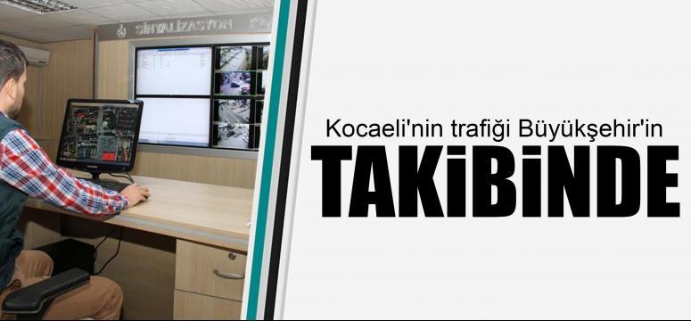 Kocaeli'nin trafiği Büyükşehir'in takibinde