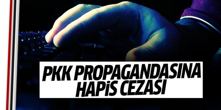 PKK propagandası yapan kişiye hapis cezası