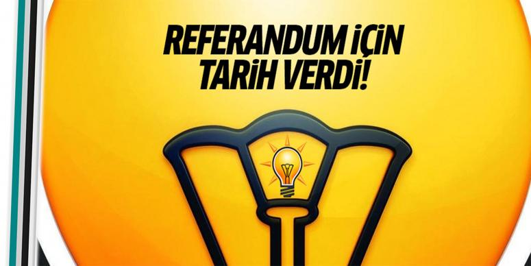 AK Parti referandum için tarih verdi!