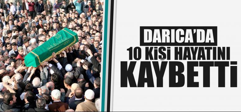 Darıca'da 10 kişi vefat etti