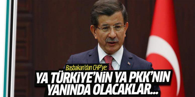 Ya Türkiye'nin ya PKK'nın yanında olacaklar