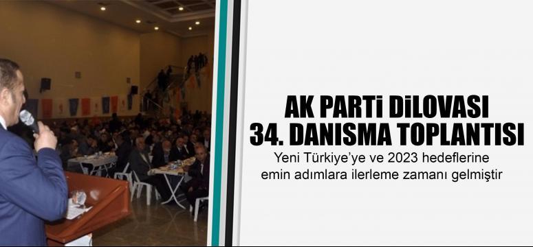 AK Parti Dilovası 34. Danışma Toplantısı Yapıldı
