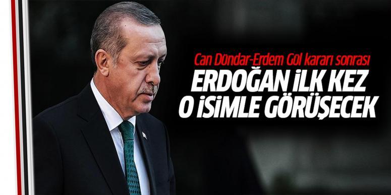 Erdoğan o isimle görüşecek